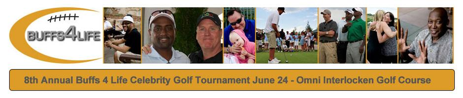 8th Annual Buffs4Life Celebrity Golf Tournament Weekend